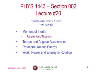 PHYS 1443 – Section 002 Lecture #20