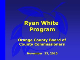 Ryan White  Program