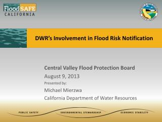 DWR's Involvement in Flood Risk Notification