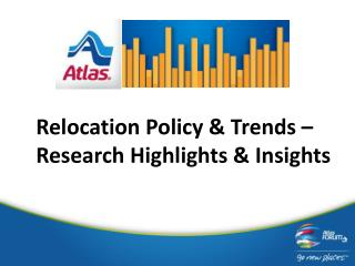Relocation Policy & Trends –  Research Highlights & Insights