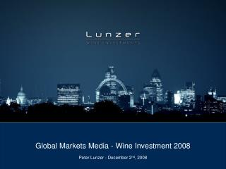 Global Markets Media - Wine Investment 2008