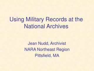 Using Military Records at the National Archives