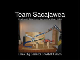 Team Sacajawea Chris Brakebill, Blake Forsyth, Matt Hockett, and Adam Hurlbut