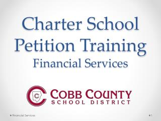 Charter School Petition Training Financial Services