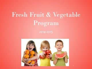 Fresh Fruit & Vegetable Program