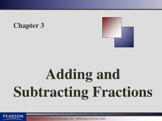 Adding and Subtracting Fractions