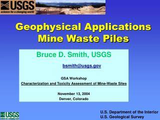 Geophysical Applications Mine Waste Piles