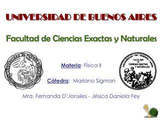 UNIVERSIDAD DE BUENOS AIRES Facultad de Ciencias Exactas y Naturales