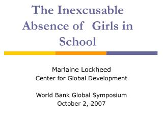 The Inexcusable Absence of  Girls in School