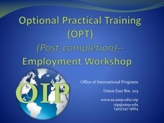 Optional Practical Training (OPT) (Post-completion)-- Employment Workshop