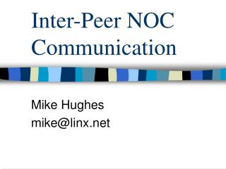 Inter-Peer NOC Communication