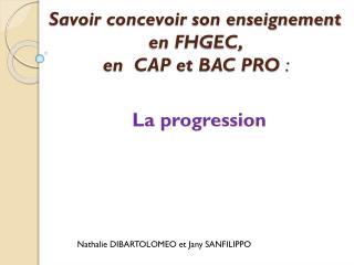 Savoir concevoir son enseignement en FHGEC, en CAP et BAC PRO :