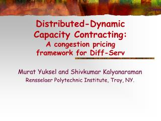 Distributed-Dynamic  Capacity Contracting:  A congestion pricing  framework for Diff-Serv