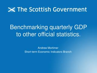 Benchmarking quarterly GDP to other official statistics.