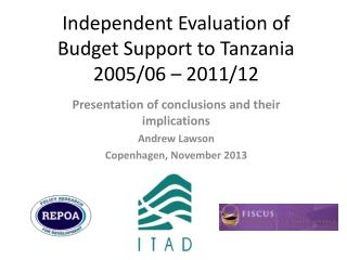 Independent Evaluation of Budget Support to Tanzania 2005/06 – 2011/12