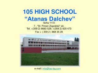 "105 HIGH SCHOOL ""Atanas Dalchev"""