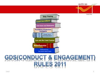 GDs(conduct & engagement) rules 2011