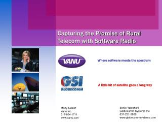 Capturing the Promise of Rural Telecom with Software Radio