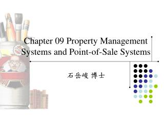 Chapter 09 Property Management Systems and Point-of-Sale Systems