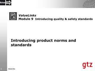 ValueLinks Module 9 Introducing quality & safety standards