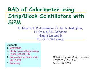 R&D of Calorimeter using Strip/Block Scintillators with SiPM