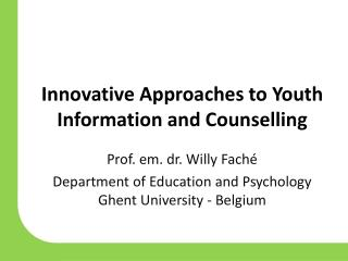 Innovative Approaches to Youth Information and Counselling
