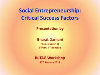 Social Entrepreneurship: Critical Success Factors