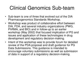 Clinical Genomics Sub-team