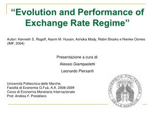 """Evolution and Performance of Exchange Rate Regime"""