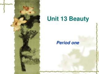 Unit 13 Beauty