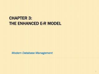 Chapter 3: The Enhanced E-R Model