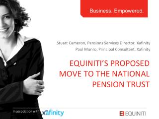 Equiniti's proposed move to the national pension trust