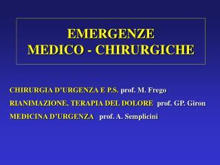 EMERGENZE MEDICO - CHIRURGICHE