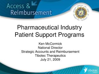 Pharmaceutical Industry Patient Support Programs