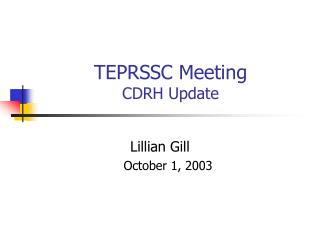 TEPRSSC Meeting CDRH Update