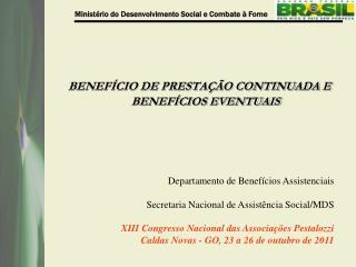 BENEFÍCIO DE PRESTAÇÃO CONTINUADA E BENEFÍCIOS EVENTUAIS