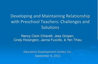 Developing and Maintaining Relationship with Preschool Teachers: Challenges and Solutions