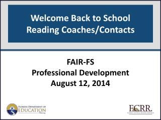Welcome Back to School Reading Coaches/Contacts