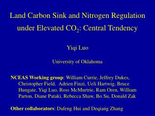 Land Carbon Sink and Nitrogen Regulation under Elevated CO 2 : Central Tendency