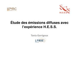 Étude des émissions diffuses avec l'expérience H.E.S.S.