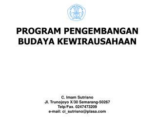 PROGRAM PENGEMBANGAN BUDAYA KEWIRAUSAHAAN