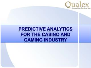 Predictive analytics in the casino and hospitality business