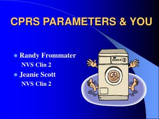 CPRS PARAMETERS & YOU