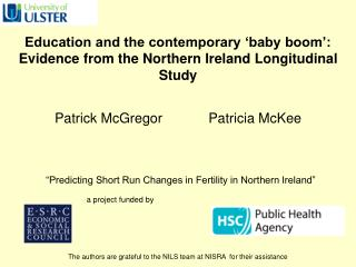 Education and the contemporary �baby boom�:  Evidence from the Northern Ireland Longitudinal Study
