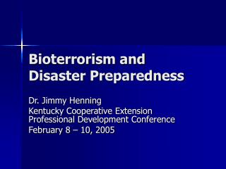Bioterrorism and Disaster Preparedness