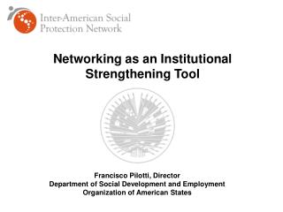 Networking as an Institutional Strengthening Tool