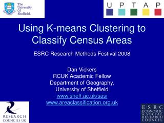 Using K-means Clustering to Classify Census Areas ESRC Research Methods Festival 2008