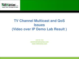TV Channel Multicast and QoS Issues  (Video over IP Demo Lab Result )