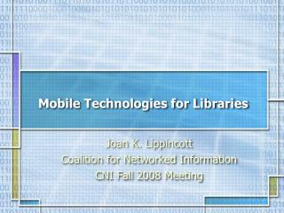 Mobile Technologies for Libraries