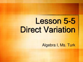 Lesson 5-5 Direct Variation